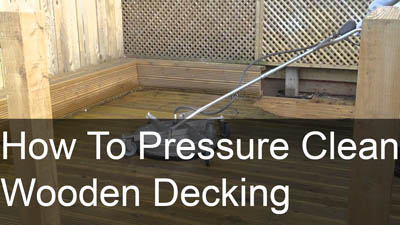 How To Pressure Clean Wooden Decking